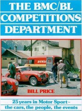 Name:  Motoring Books #180 The BMC BL Comps Dept Book 1989 Work Healeys Bill Price .jpg