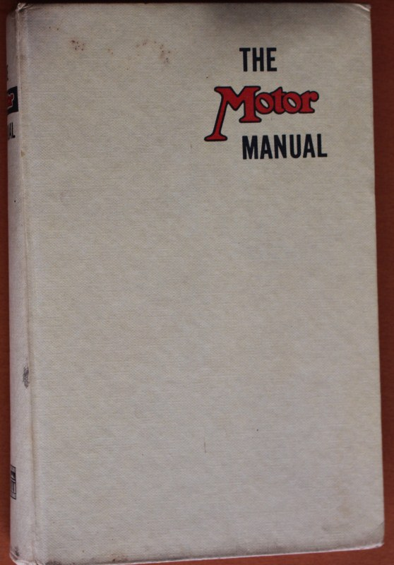 Name:  Motoring Books #53 The Motor manual 1959 edition front 2018_09_27_0550 (558x800).jpg Views: 381 Size:  111.3 KB
