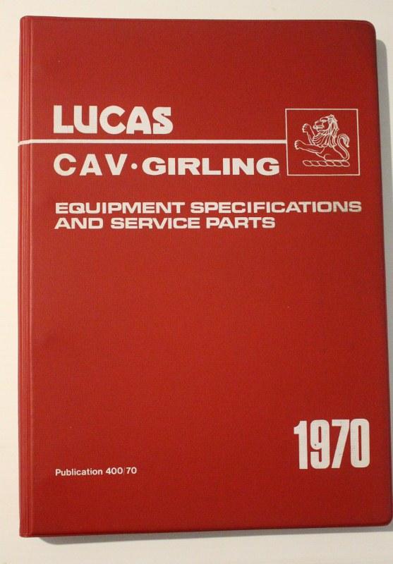 Name:  Motoring Books #650 Lucas CAV Girling Manual cover P Webb colln R Dowding 2020_07_21_1696 (557x8.jpg Views: 232 Size:  114.9 KB