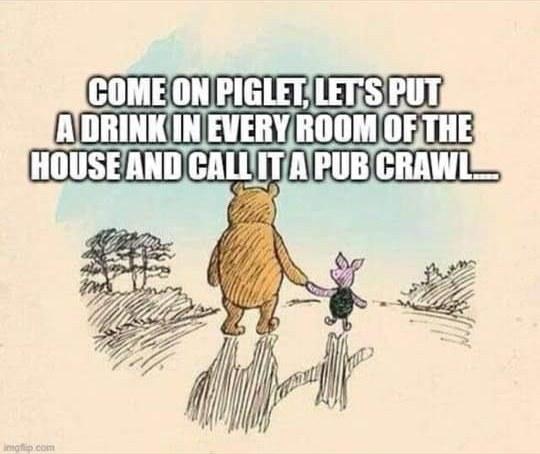 Name:  Cartoon #142 Winnie the Pooh -pub crawl Diane Neligan .jpg Views: 194 Size:  78.3 KB