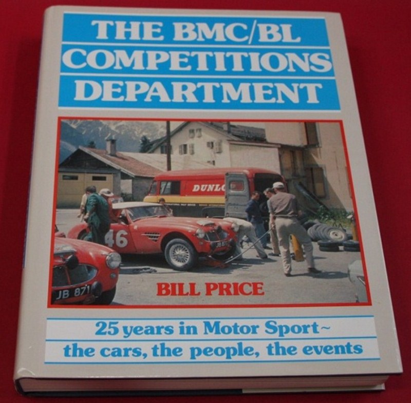 Name:  Motoring Books #169 The BMC BL Comps Dept Book 1989 Work Healeys large 1st edition Bill Price  (.jpg Views: 156 Size:  157.0 KB